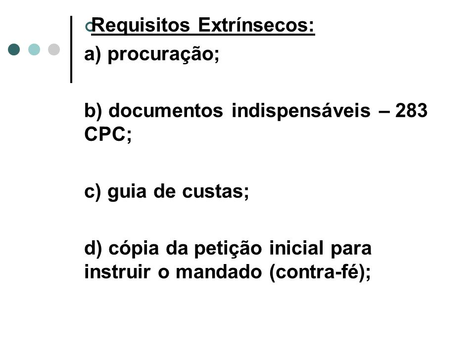 Requisitos Extrínsecos: