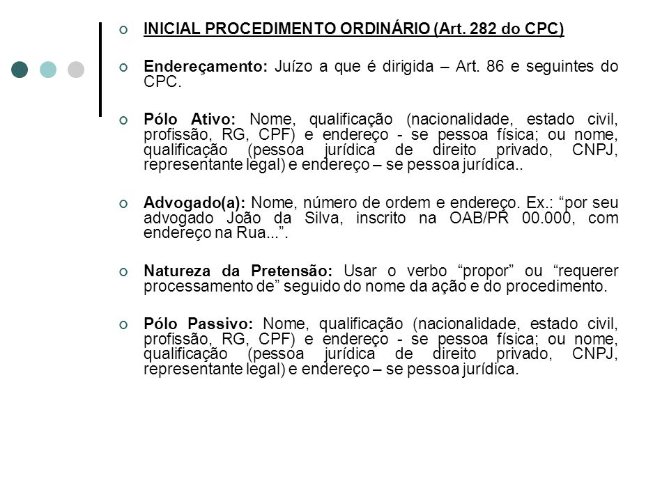 INICIAL PROCEDIMENTO ORDINÁRIO (Art. 282 do CPC)