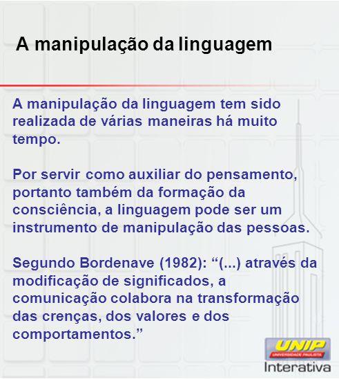A manipulação da linguagem