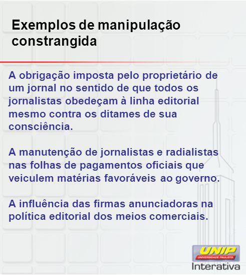 Exemplos de manipulação constrangida