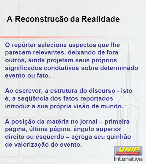 A Reconstrução da Realidade