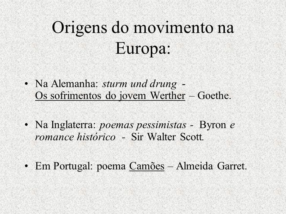 Origens do movimento na Europa: