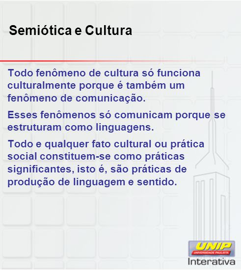 Semiótica e Cultura