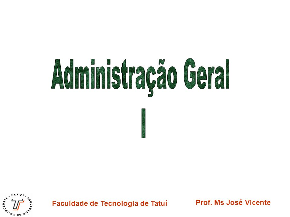 Administração Geral I