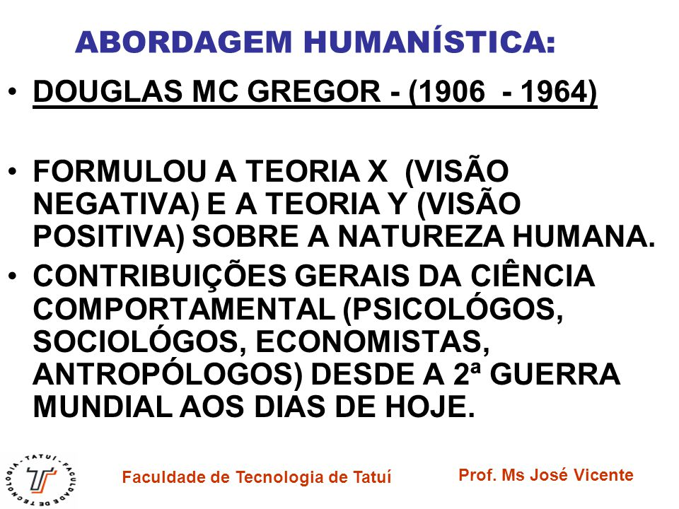 ABORDAGEM HUMANÍSTICA: