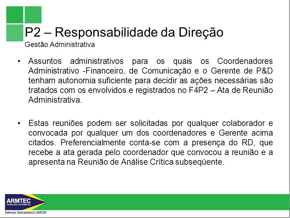 P2 – Responsabilidade da Direção Gestão Administrativa