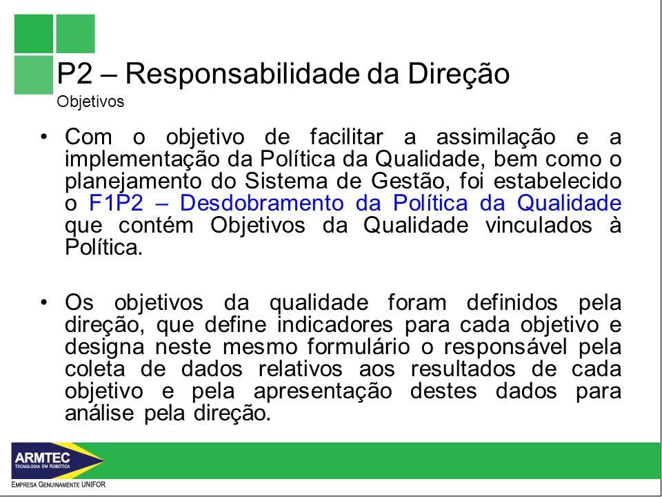 P2 – Responsabilidade da Direção Objetivos
