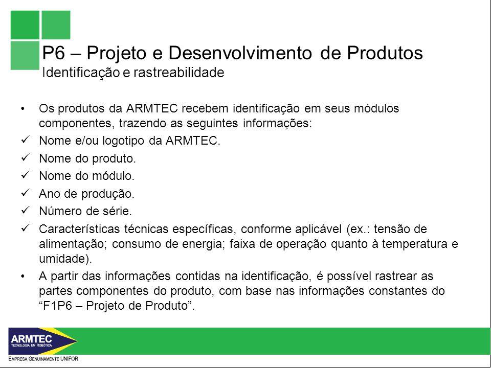 P6 – Projeto e Desenvolvimento de Produtos Identificação e rastreabilidade