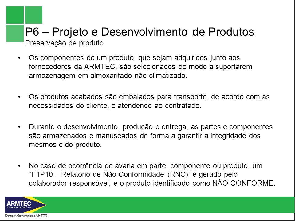 P6 – Projeto e Desenvolvimento de Produtos Preservação de produto