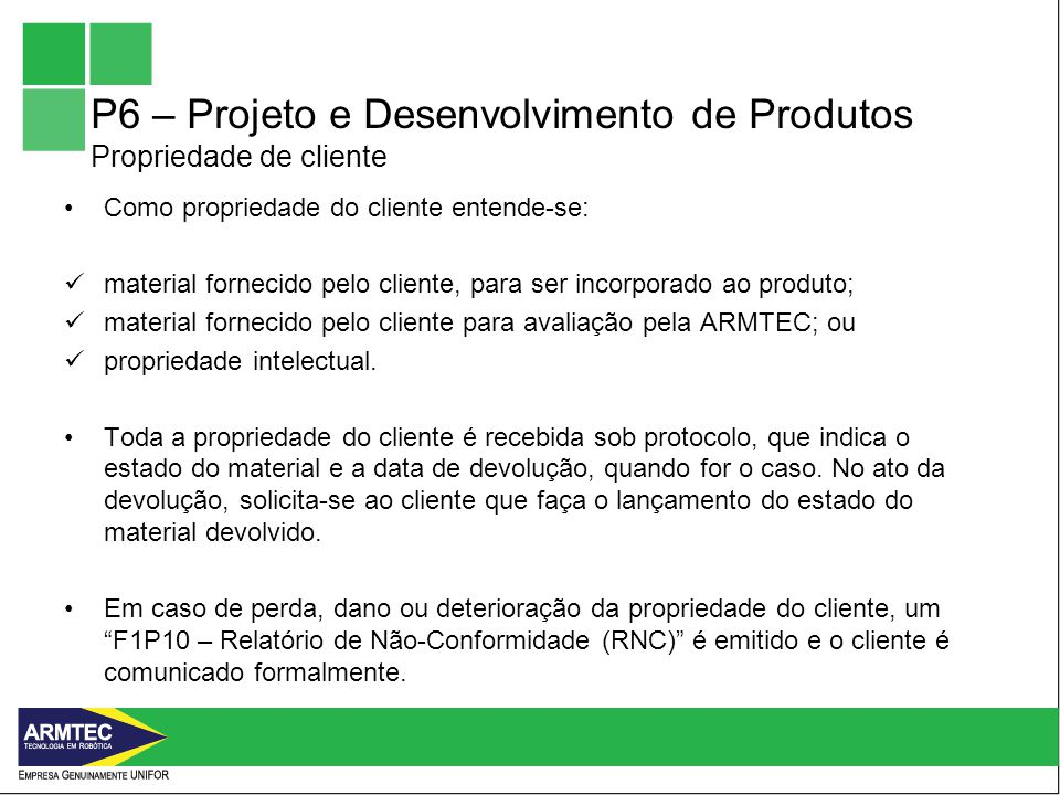 P6 – Projeto e Desenvolvimento de Produtos Propriedade de cliente