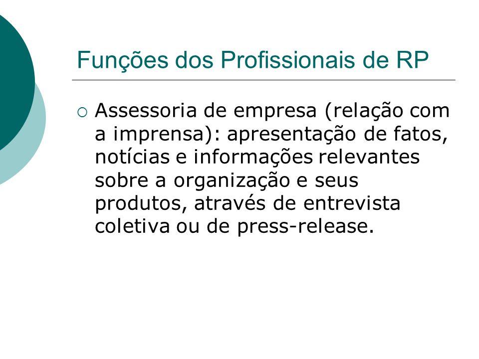 Funções dos Profissionais de RP