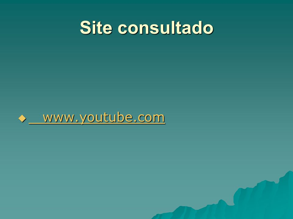 Site consultado www.youtube.com