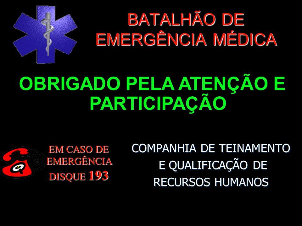 BATALHÃO DE EMERGÊNCIA MÉDICA