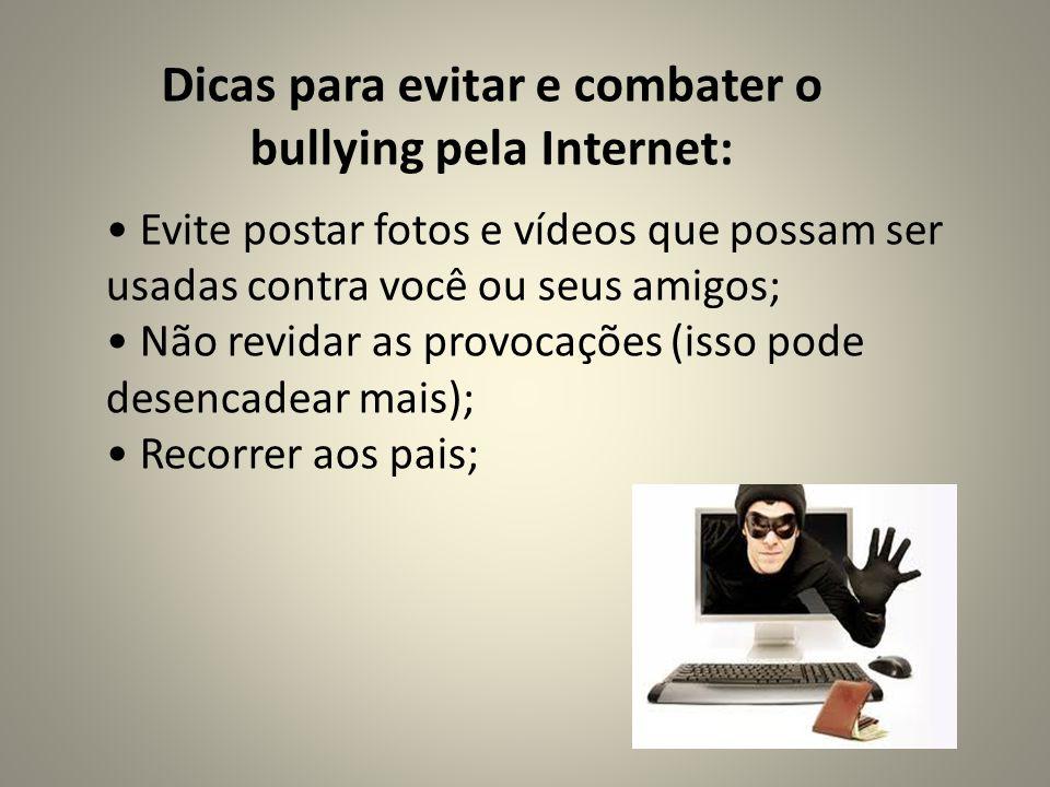 Dicas para evitar e combater o bullying pela Internet: