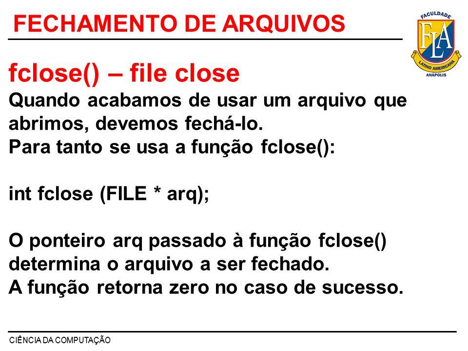 FECHAMENTO DE ARQUIVOS