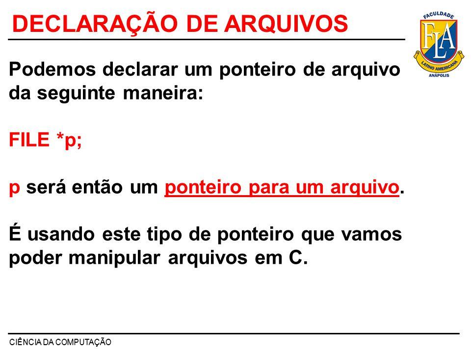 DECLARAÇÃO DE ARQUIVOS
