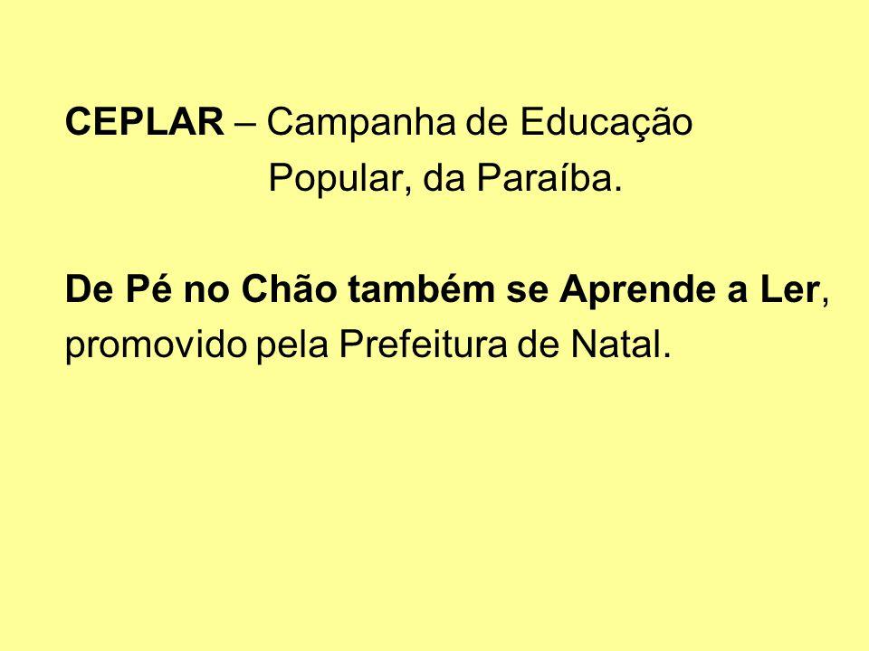CEPLAR – Campanha de Educação