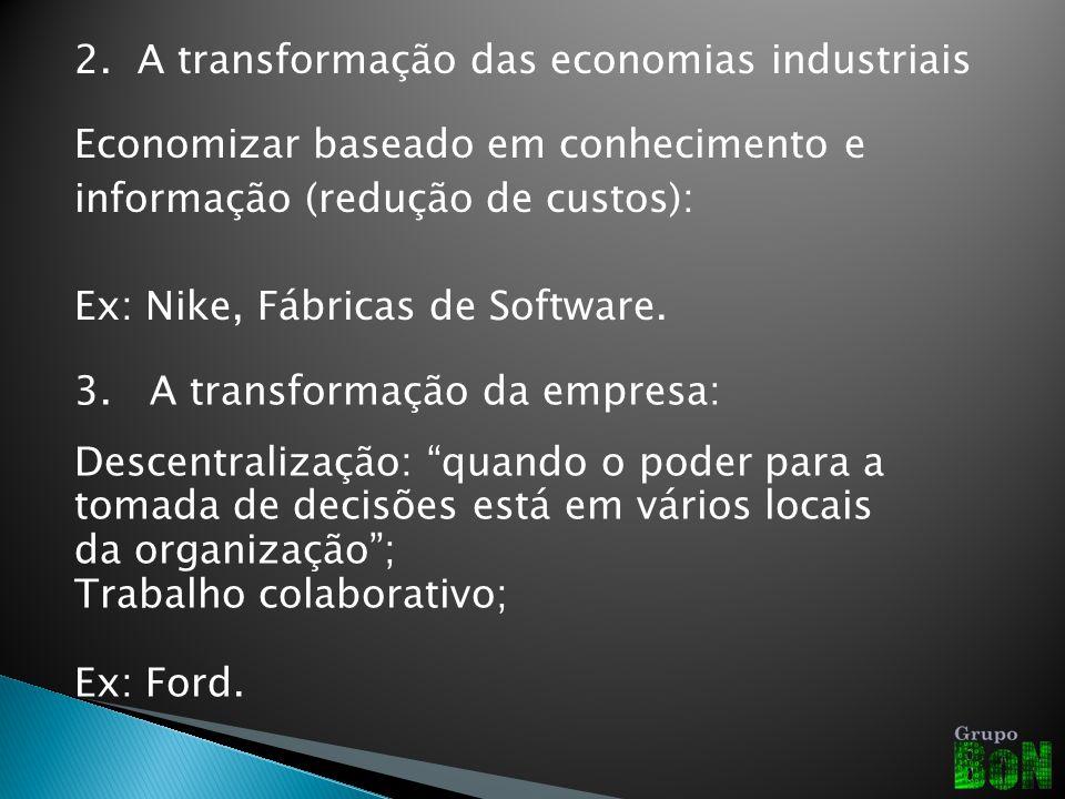 2. A transformação das economias industriais