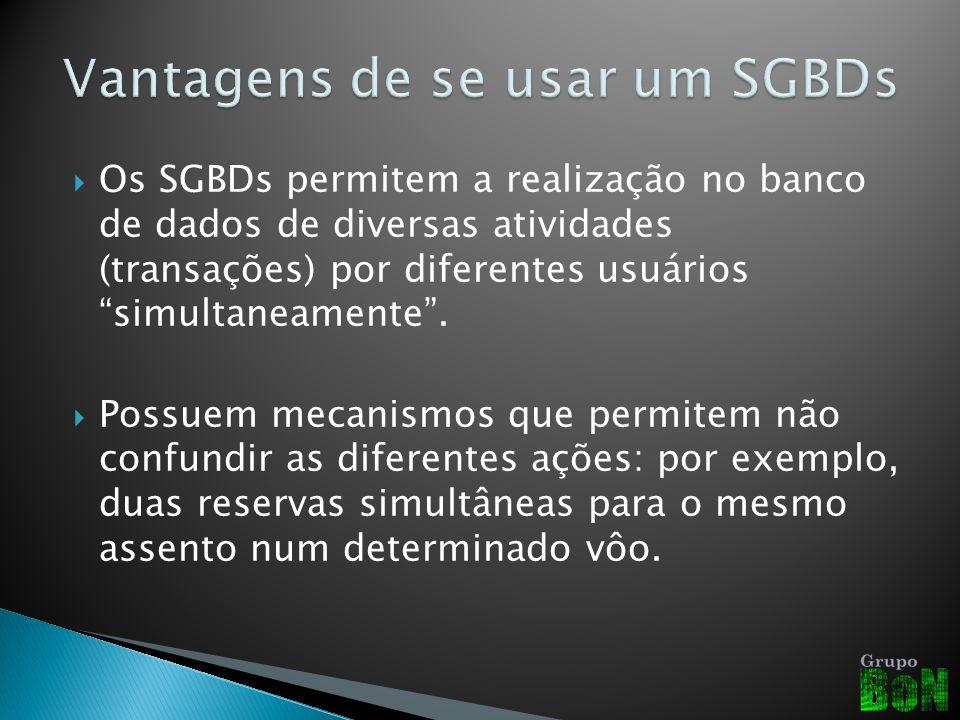 Vantagens de se usar um SGBDs