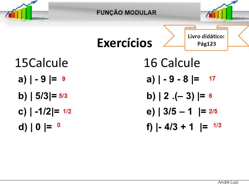 Exercícios 15Calcule 16 Calcule