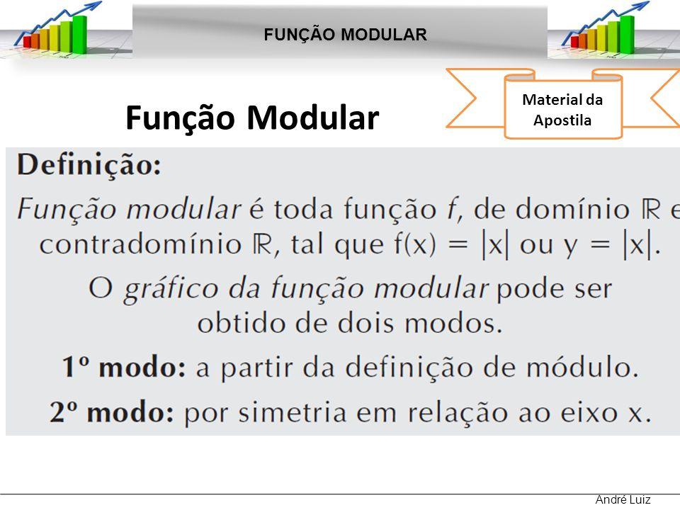 FUNÇÃO MODULAR Material da Apostila Função Modular André Luiz