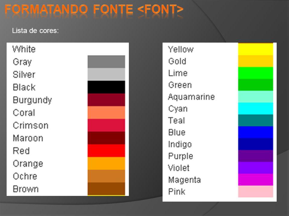 Formatando fonte <font>