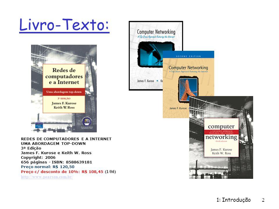 Livro-Texto: 1: Introdução http://www.pearson.com.br/