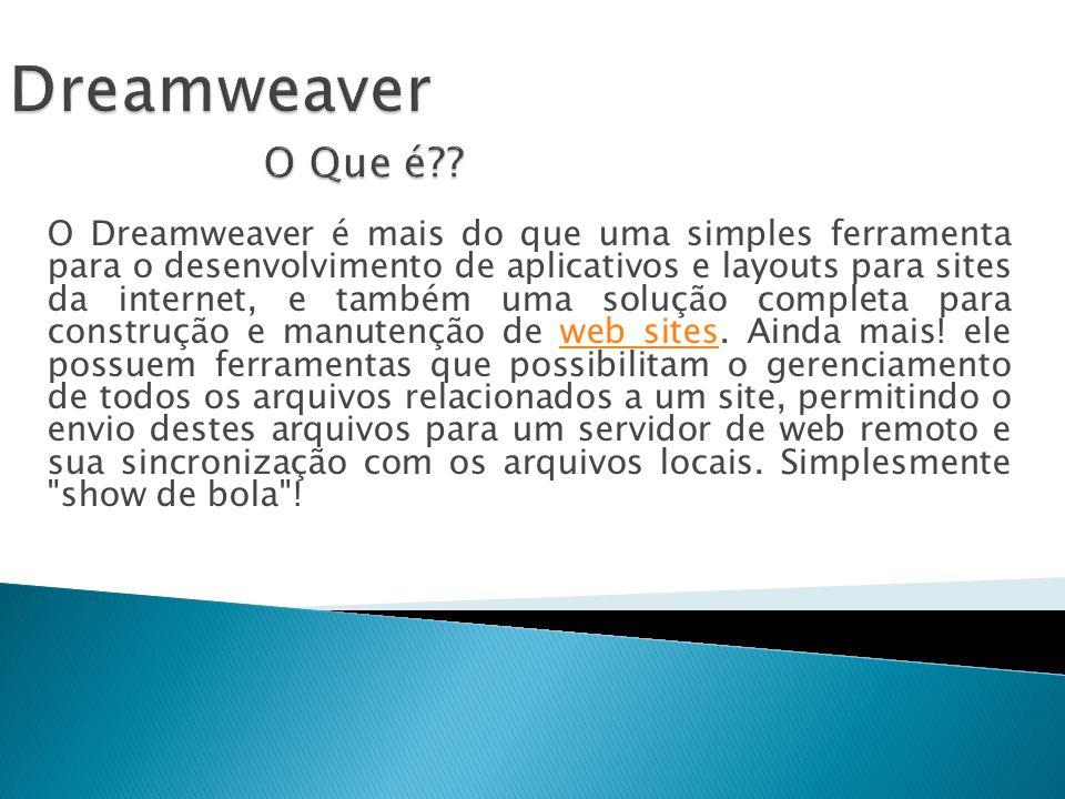 Dreamweaver O Que é