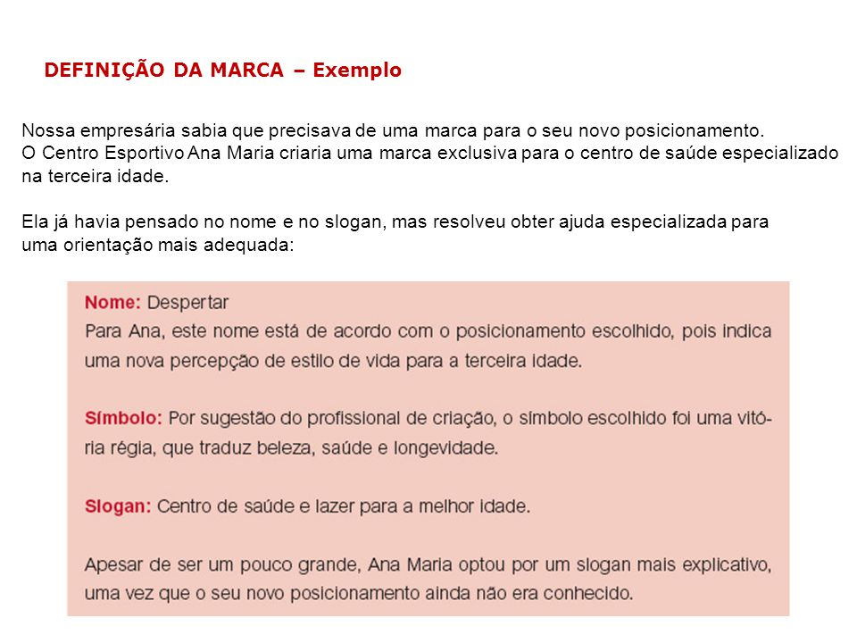 DEFINIÇÃO DA MARCA – Exemplo