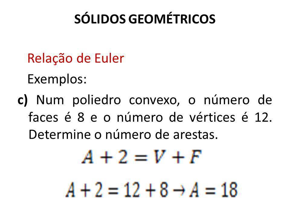 Relação de Euler Exemplos: