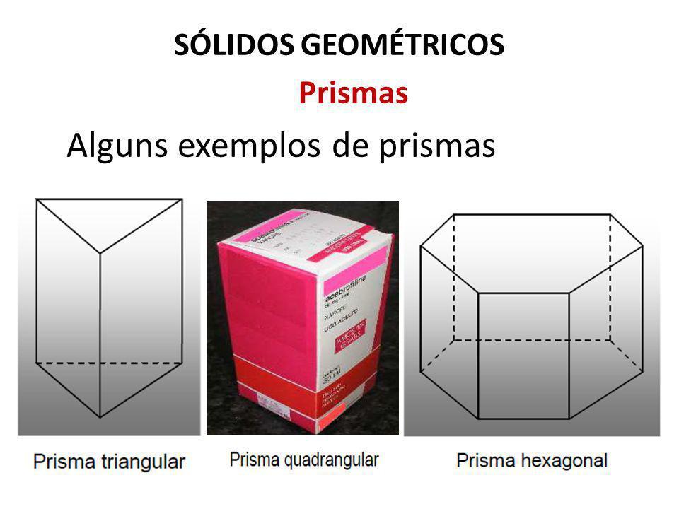 Alguns exemplos de prismas