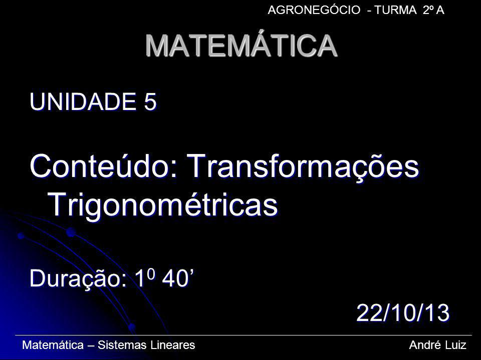 Conteúdo: Transformações Trigonométricas