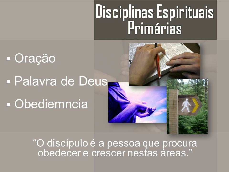 Disciplinas Espirituais Primárias