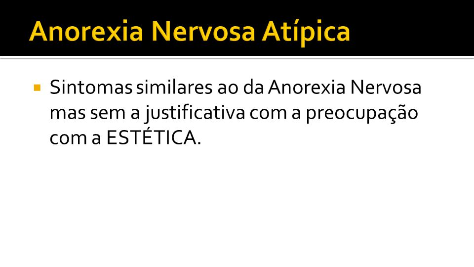Anorexia Nervosa Atípica