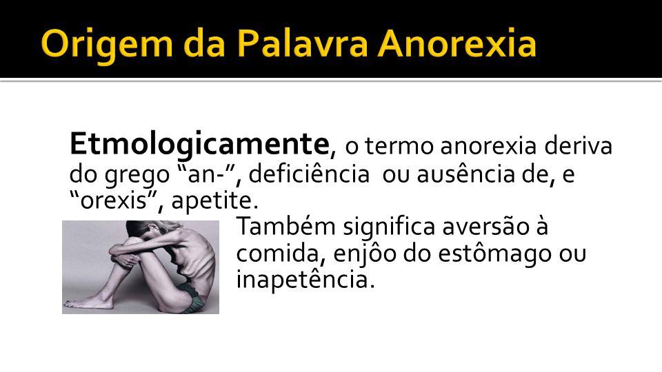 Origem da Palavra Anorexia