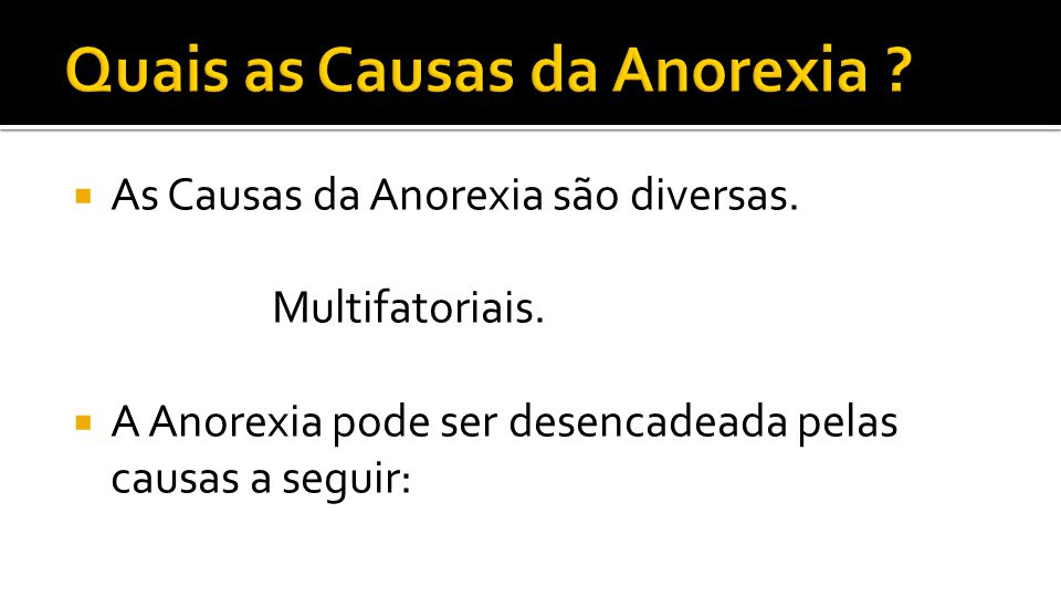 Quais as Causas da Anorexia