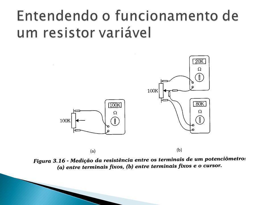 Entendendo o funcionamento de um resistor variável