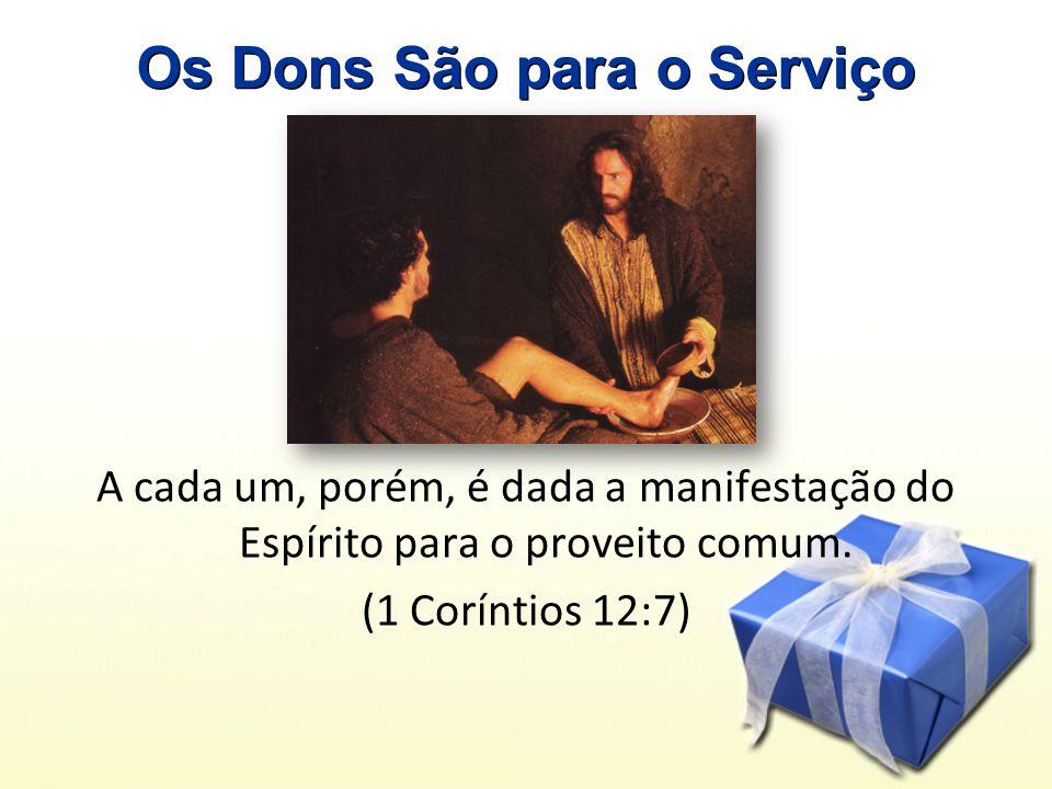 Os Dons São para o Serviço