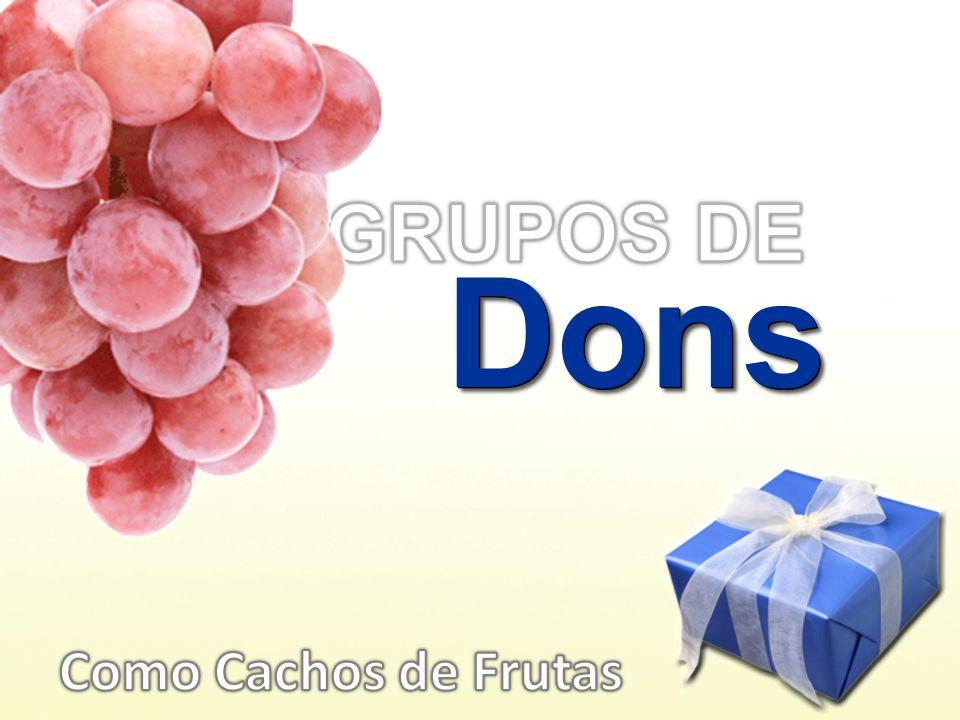 GRUPOS DE Dons Como Cachos de Frutas