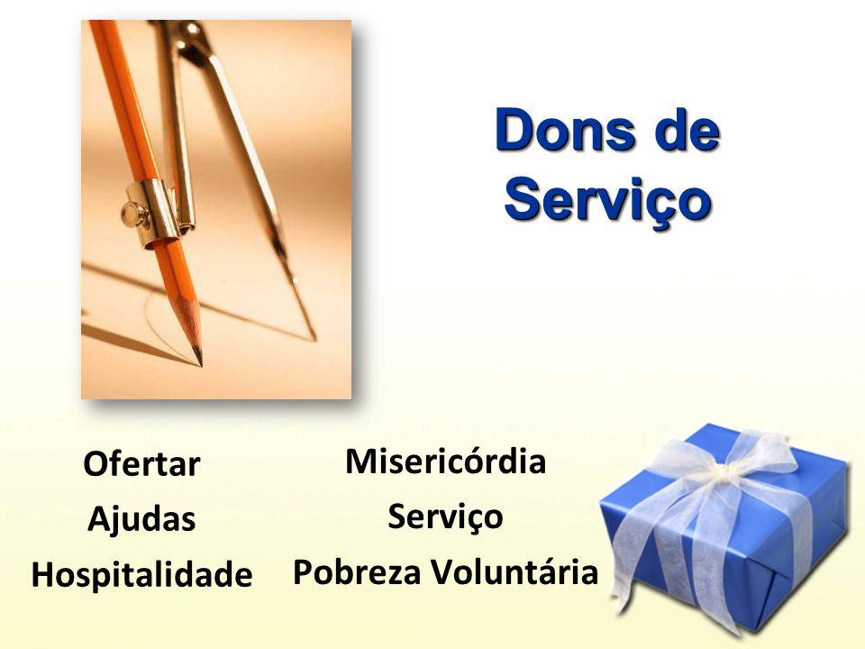 Dons de Serviço Ofertar Misericórdia Ajudas Serviço Hospitalidade