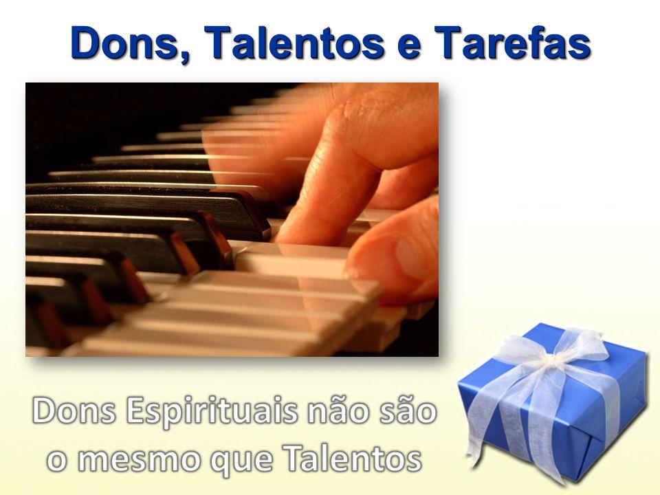 Dons, Talentos e Tarefas
