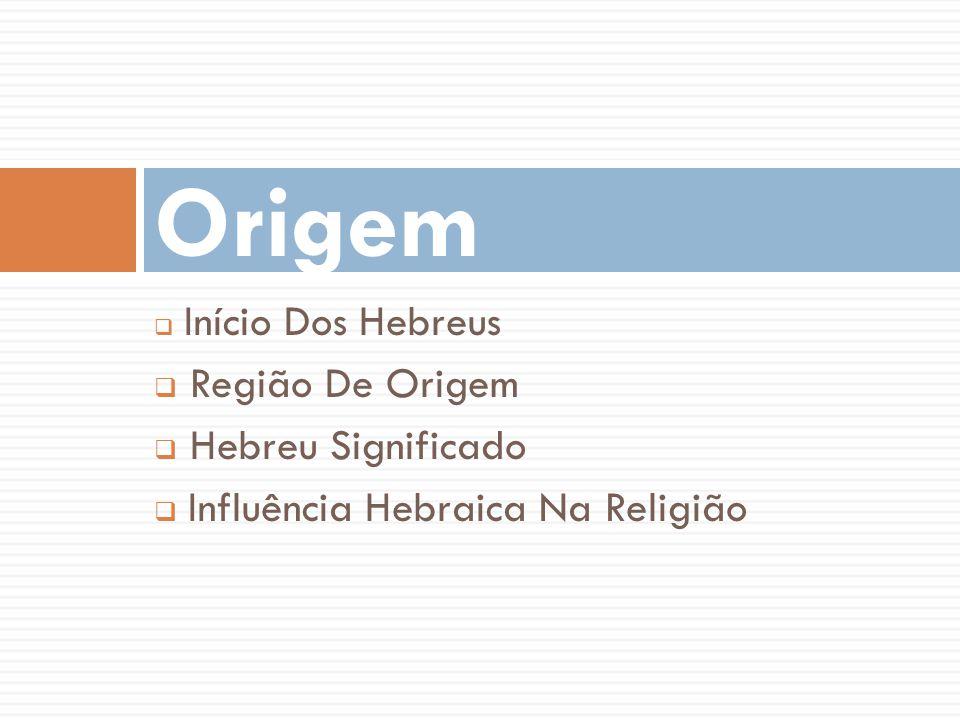 Origem Região De Origem Hebreu Significado