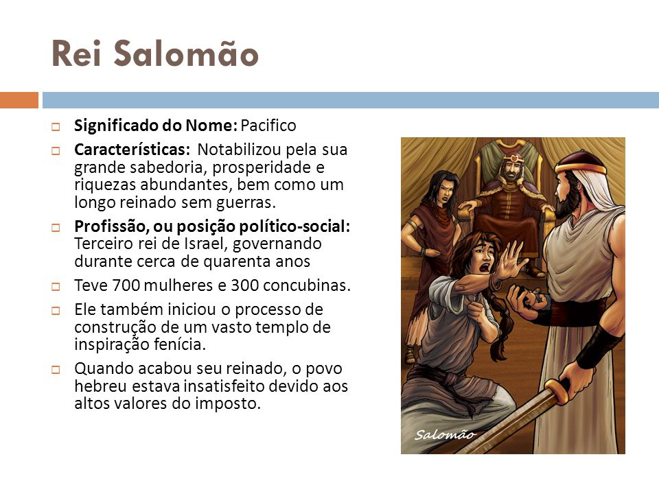 Rei Salomão Significado do Nome: Pacifico