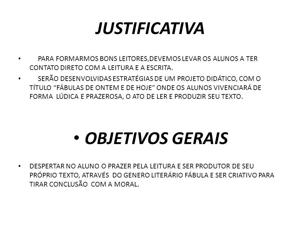 JUSTIFICATIVA OBJETIVOS GERAIS