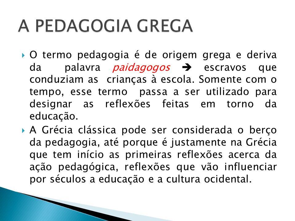A PEDAGOGIA GREGA