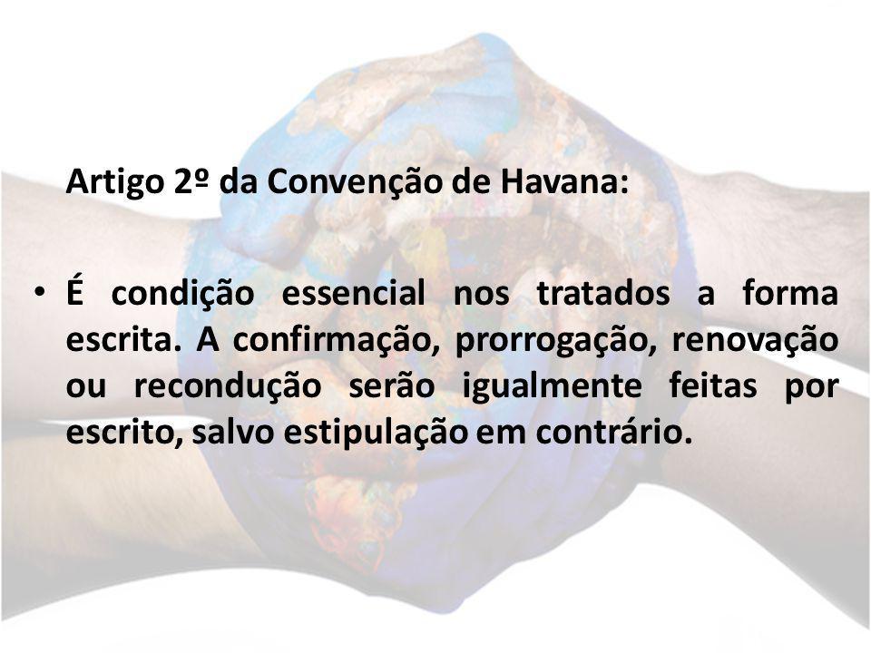 Artigo 2º da Convenção de Havana: