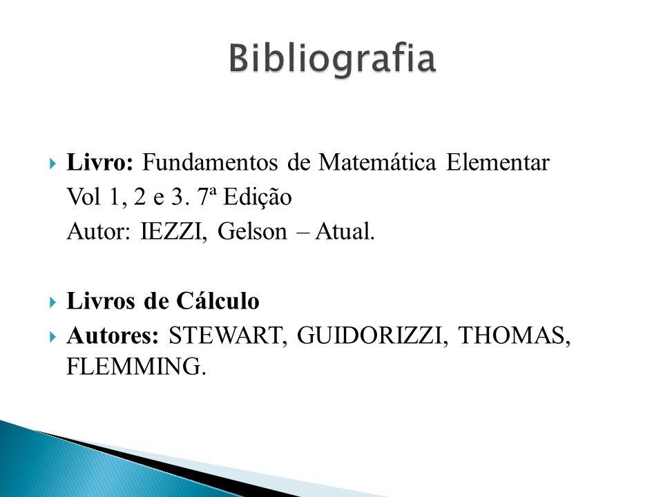 Bibliografia Livro: Fundamentos de Matemática Elementar