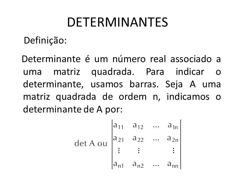 DETERMINANTES Definição: