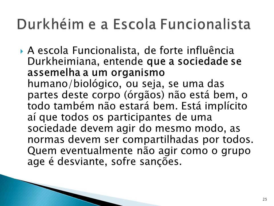 Durkhéim e a Escola Funcionalista