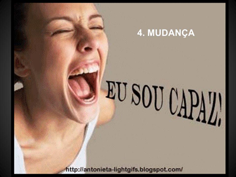 4. MUDANÇA